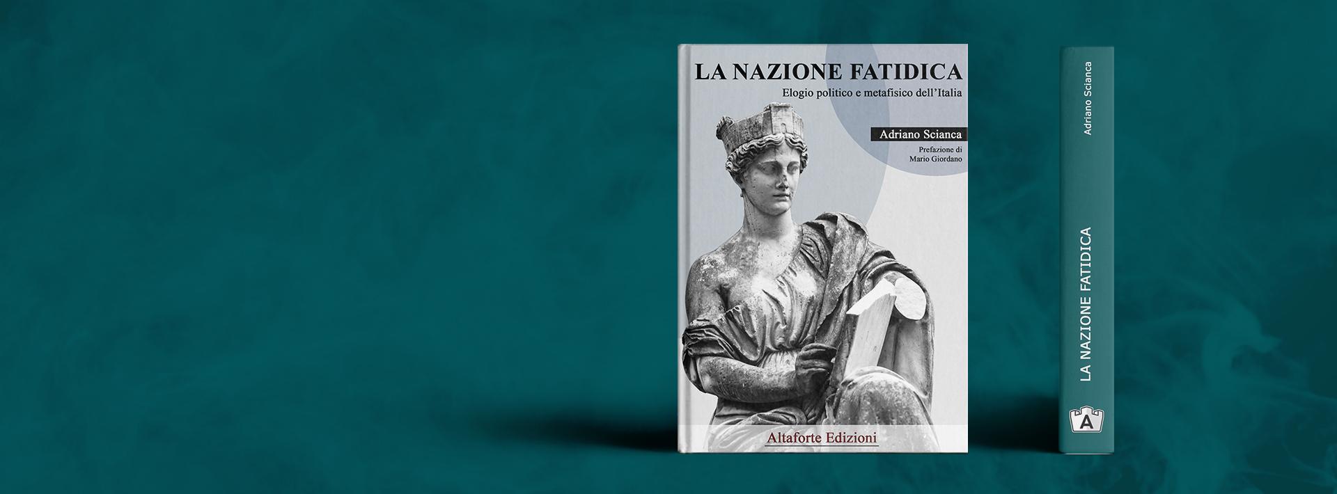 La Nazione Fatidica - Altaforte Edizioni