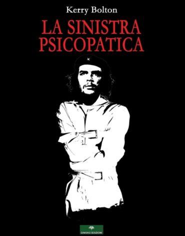 la sinistra psicopatica