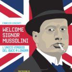 welcome signor mussolini