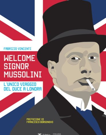 welcome signor mussolini