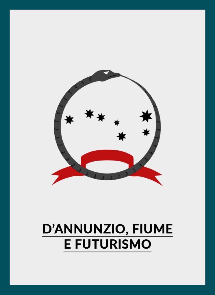 D'Annunzio, Fiume, Futurismo - Altaforte Edizioni