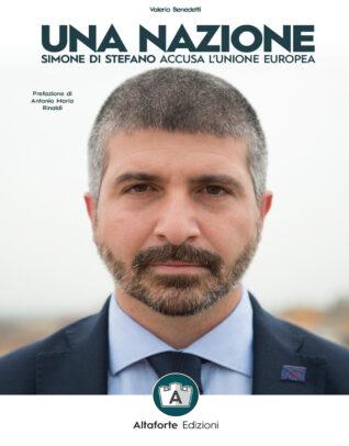 Una Nazione di Simone Di Stefano- Altaforte Edizioni