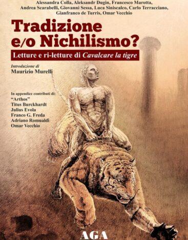 Tradizione e/o Nichilismo? – Altaforte Edizioni
