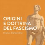 origini e dottrina del fascismo - altaforte edizioni