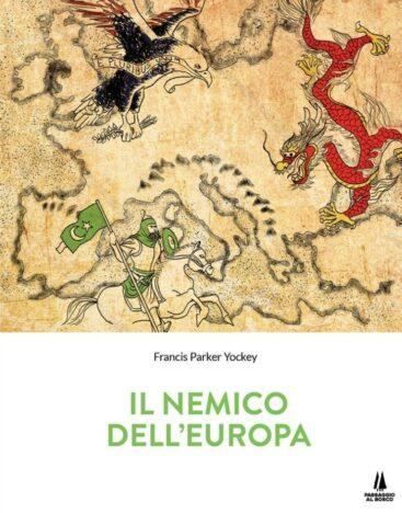il nemico dell'europa – altaforte edizioni