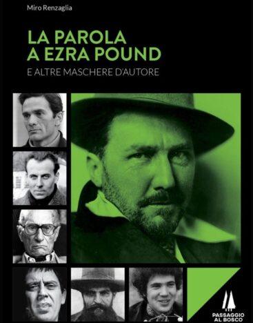 La parola a Ezra Pound – passaggio al bosco