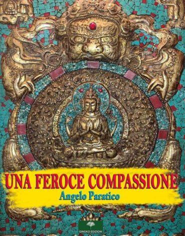 una feroce compassione di gingko edizioni