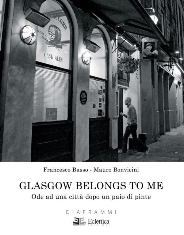 glasgow belongs to me eclettica edizioni