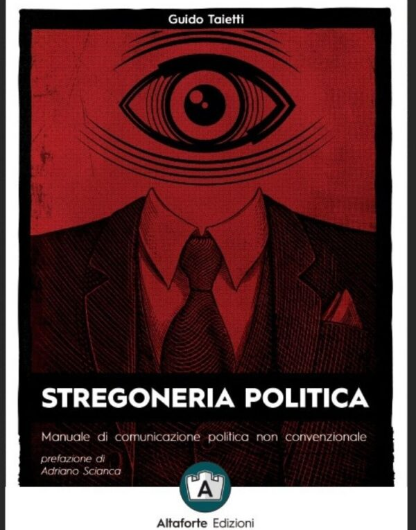 stregoneria politica altaforte edizioni