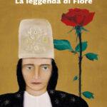 la leggenda di Fiore marcello veneziani