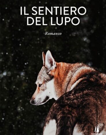 il sentiero del lupo passaggio al bosco