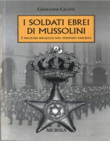 soldati ebrei mussolini_mursia